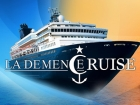 La Démence Gay Cruise