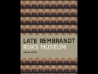 Late Rembrandt Amsterdam